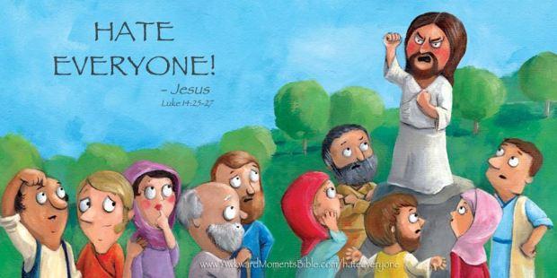 hate everyone jesus